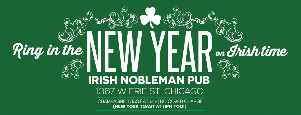 Ring in the NEW YEAR on Irish Time (NYE Party) at Irish Nobleman Chicago